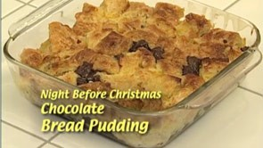 Night Before Christmas Chocolate Bread Pudding
